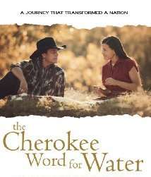Movie poster for the Cherokee Word for Water